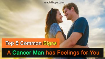 Top 5 Common Signs A Cancer Man Has Feelings For You