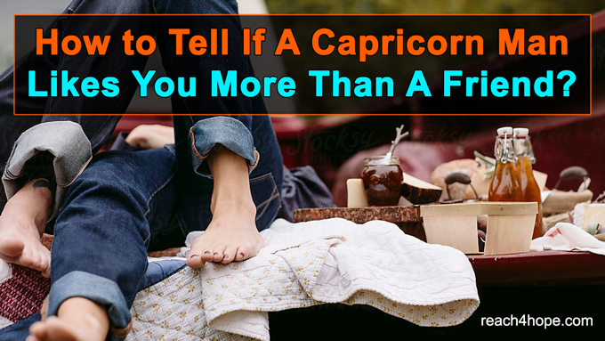 ways a capricorn man shows love in a relationship