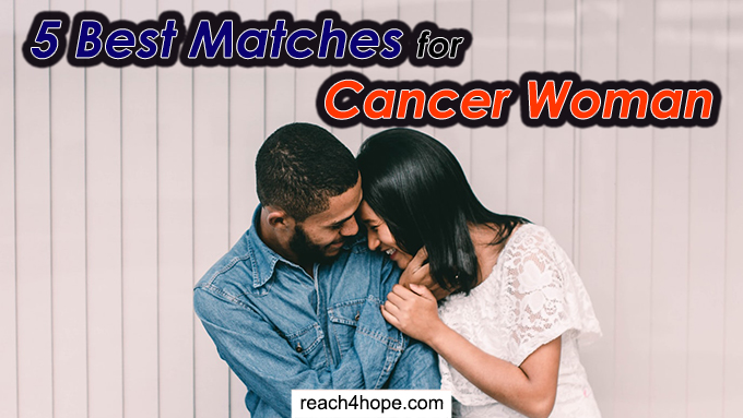 best matches for cancer woman